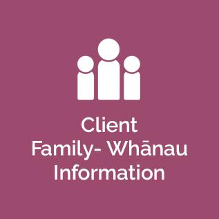 Client Family - Whanau Information